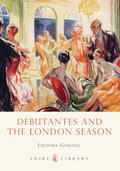 Debutantes and the London Season Cover