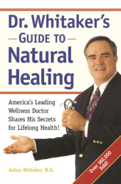 Dr. Whitaker's Guide to Natural Healing Cover