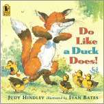 Do Like a Duck Does!
