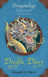 The Dragon Diary: Dragonology Chronicles Volume 2 Cover