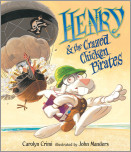 Henry & the Crazed Chicken Pirates