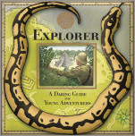 A Genuine and Moste Authentic Guide: Explorer