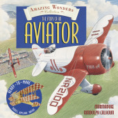 Amazing Wonders Collection: The Story of an Aviator Cover