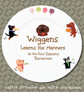 Wiggens Learns His Manners at the Four Seasons Restaurant Cover