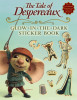 The Tale of Despereaux Movie Tie-In: Glow-in-the-Dark Sticker Book