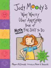 Judy Moody's Way Wacky Uber Awesome Book of More Fun Stuff to Do Cover