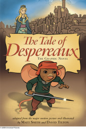 The Tale of Despereaux Movie Tie-In: The Graphic Novel Cover