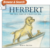 Herbert: The True Story of a Brave Sea Dog