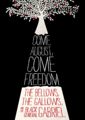 Come August, Come Freedom Cover