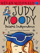 Judy Moody Declares Independence (Book #6) Cover
