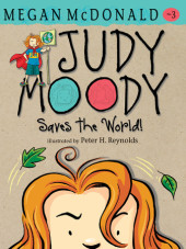 Judy Moody Saves the World! (Book #3) Cover