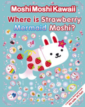 MoshiMoshiKawaii: Where Is Strawberry Mermaid Moshi? Cover