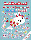 MoshiMoshiKawaii: Where Is Strawberry Mermaid Moshi?