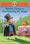 Judy Moody and Friends: Rocky Zang in The Amazing Mr. Magic (Book #2)