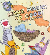 Make Magic! Do Good! Cover