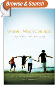 When I Was Your Age: Volumes I and II