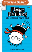 Timmy Failure: Now Look What You've Done