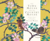 The Town Mouse and the Country Mouse Cover