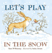 Let's Play in the Snow: A Guess How Much I Love You Storybook Cover