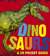 Dinosaurs: A 3D Pocket Guide Cover