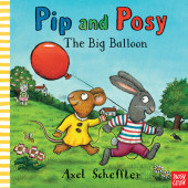 Pip and Posy: The Big Balloon Cover