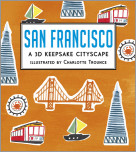 San Francisco: A 3D Keepsake Cityscape