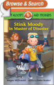 Judy Moody and Friends: Stink Moody in Master of Disaster (Book #5)