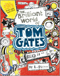The Brilliant World of Tom Gates (Book #1)