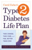 Carol Guber's Type 2 Diabetes Life Plan