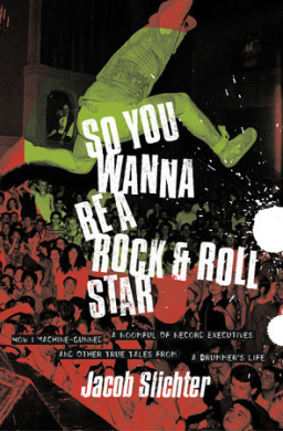 So You Wanna Be a Rock &amp; Roll Star
