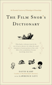 The Film Snob*s Dictionary Cover