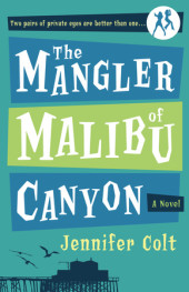 The Mangler of Malibu Canyon Cover