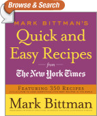 Mark Bittman's Quick and Easy Recipes from the New York Times