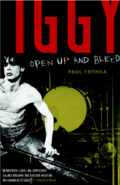Iggy Pop: Open Up and Bleed Cover
