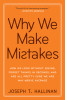 Why We Make Mistakes