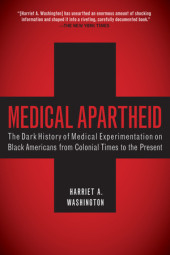 Medical Apartheid Cover