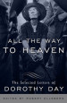 All the Way to Heaven - Edited by Robert Ellsberg