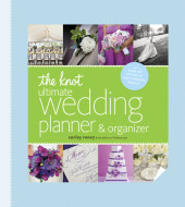 The Knot Ultimate Wedding Planner & Organizer [binder edition] Cover