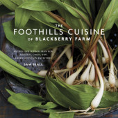 The Foothills Cuisine of Blackberry Farm Cover