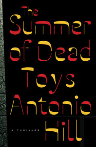 The Summer of Dead Toys by Antonio Hill