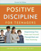 Positive Discipline for Teenagers, Revised 3rd Edition