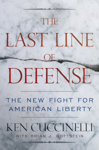 The Last Line of Defense by Ken Cuccinelli