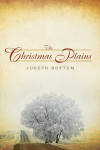 The Christmas Plains - Joseph Bottum