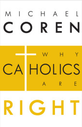 Why Catholics Are Right Cover