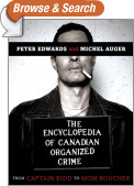 The Encyclopedia of Canadian Organized Crime