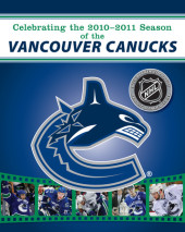 Celebrating the 2010-2011 Season of the Vancouver Canucks Cover