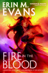 Take Five With Erin M. Evans + 'Fire in the Blood' Giveaway