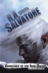 An Interview with R.A. Salvatore: The Future of Drizzt, Vengeance of the Iron Dwarf, and More