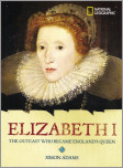 World History Biographies: Elizabeth I