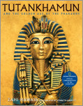 Tutankhamun and the Golden Age of the Pharaohs